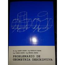 Problemario De Geometría Descriptiva Harry Osers