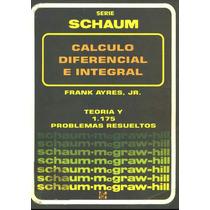 Cálculo Diferencial E Integral Schaum Frank Ayres J