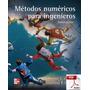 Métodos Numéricos Para Ingenieros Con Solucionario - 5 Ed
