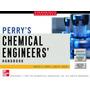 Manual Del Ingeniero Químico, Perry, 7ma Edición
