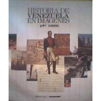 Historia De Venezuela En Imágenes Cth Vdh