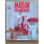 Revista Maison Fra Decoracion Casa Arquitectura Remodelación
