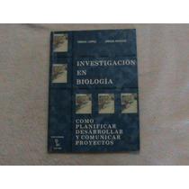 Libro Investigacion Biologia Planificar Proyectos Comunicar
