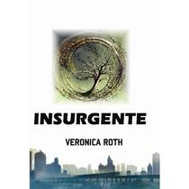 Libro Divergente 2 (insurgente) De Veronica Roth (fisico)