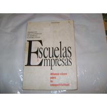 Escuelas & Empresas. Editorial Galac.