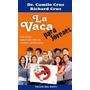 Libro La Vaca Para Jovenes Dr.camilo Cruz