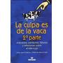 Libro La Culpa Es De La Vaca 2da Parte Jaime Lopera