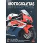 Manual De Motos La Biblia De Las Motocicletas M.arias Paz