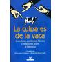 La Culpa Es De La Vaca- Jaime Lopera