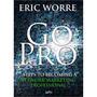 Go Pro- Eric Worre