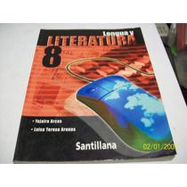 Libro De 8°:lengua Y Literatura_santillana