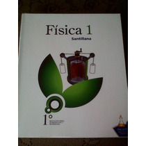 Libro De Fisica 1 De Santillana, Para 4to Año