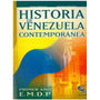 Libro, Historia De Venezuela Contemporánea 4to Año Co- Bo.