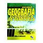 Libro Geografía Económica Autor: Hector Zamora