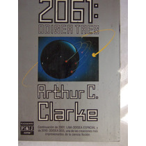 2061 Odisea Tres Arthur C. Clarke Edicion Grande