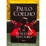 El Vencedor Está Solo De Paulo Coelho - Editorial Planeta