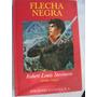Flecha Negra Robert Louis Stevenson Tapa Dura
