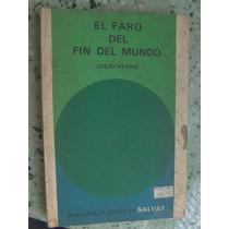 El Faro Del Fin Del Mundo Julio Verne Salvat