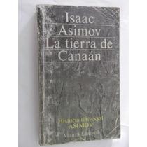 La Tierra De Canaan Historia Isaac Asimov Alianza