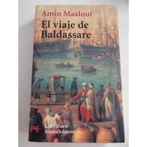 El Viaje De Baldassare Amin Maalouf Alianza