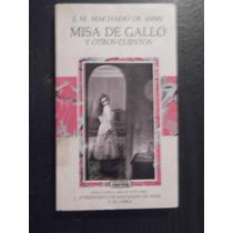 Misa De Gallo Y Otros Cuentos J M Machado De Asis C/ Estudio