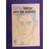 Informe Para Una Academia Y Otros Cuentos Franz Kafka Ceal