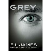 Grey - E.l. James - Epub Mobi Pdf - En Ingles