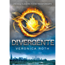 Divergente / Insurgente /leal/ Trilogia Veronica Roth Lvbp14