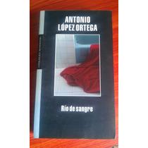 Rio De Sangre De Antonio López Ortega