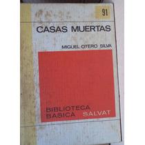 Casas Muertas Miguel Otero Silva Bbs