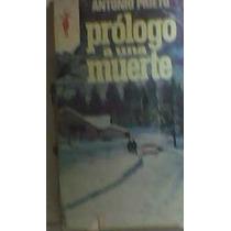 Prólogo A Una Muerte Antonio Prieto