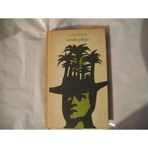 Canaima. Rómulo Gallegos. Literatura Latinoamericana