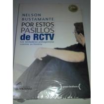 Por Estos Pasillos De Rctv - Nelson Bustamante