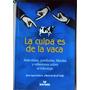 La Culpa Es De La Vaca Jaime Lopera Marta Bernal Cpx207
