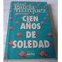 Cien Años De Soledad (gabriel Garcia Marquez)