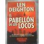 Libro De Len Deighton El Pabellon De Los Locos