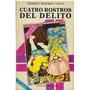 Libro, Cuatro Rotros Del Delito De Fermin Marmol Leon.