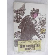Obra Humoristica Completa Miguel Otero Silva