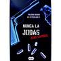 Libro Nunca La Jodas Jens Lapidus Trilogía De Estocolmo 2