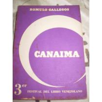 Romulo Gallegos, Canaima...