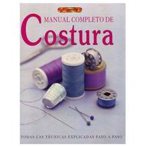 Manual Completo De Costura. Digital -muy Bueno. 300 Páginas