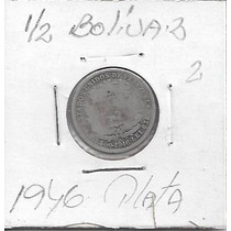 Combo De Monedas De Plata De 1946, 1/4 Y 1/2 Bolívar