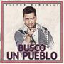 Victor Manuelle - Busco Un Pueblo Cd [ Import ] Original