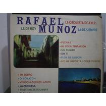 Rafael Muñoz - Ayer Hoy Y Siempre - Lp