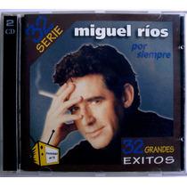 Miguel Rios, Por Siempre, Serie32. Cd.