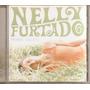 Nelly Furtado - Whoa Nelly -- Cd Original -- 7610