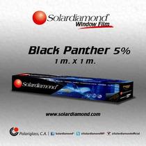 Papel Ahumado Solardiamond Black Panther 5% 1mtr Por Metro