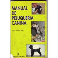 Vendo Manual De Peluqueria Canina En Formato Digital Pdf