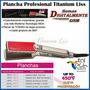 Plancha Cabello Titanium Liss Liso Mas Lisos Edicion Especia