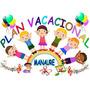 Plan Vacacional. Niños Desde 5 Meses Hasta 6 Años
